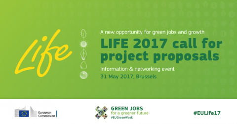 LIFE 2017 call for proposals information and networking event