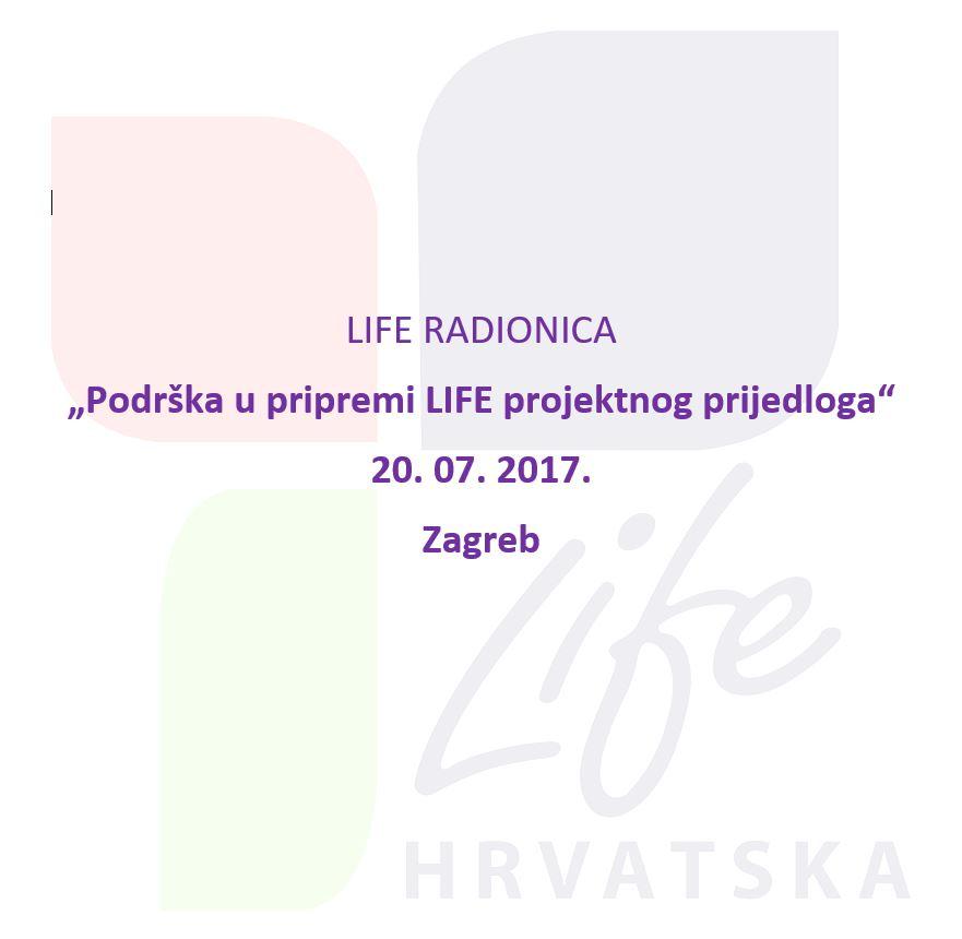 """Poziv na LIFE radionicu """"Podrška u pripremi LIFE projektnog prijedloga"""""""