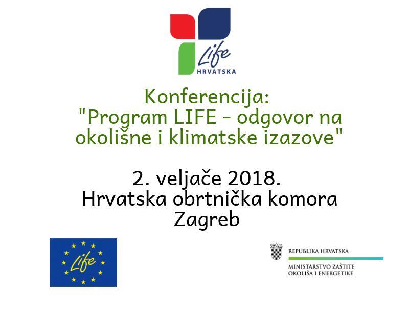 """Poziv na konferenciju """"Program LIFE – odgovor na okolišne i klimatske izazove"""" u Zagrebu"""